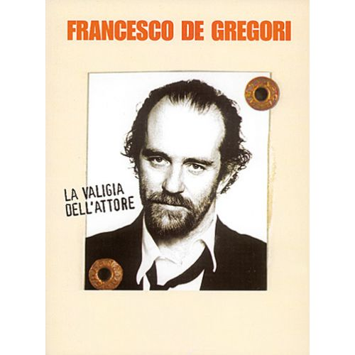 CARISCH DE GREGORI - VALIGIA DELL'ATTORE - PAROLES ET ACCORDS