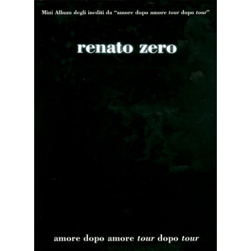 CARISCH ZERO RENATO - TOUR DOPO TOUR - PAROLES ET ACCORDS