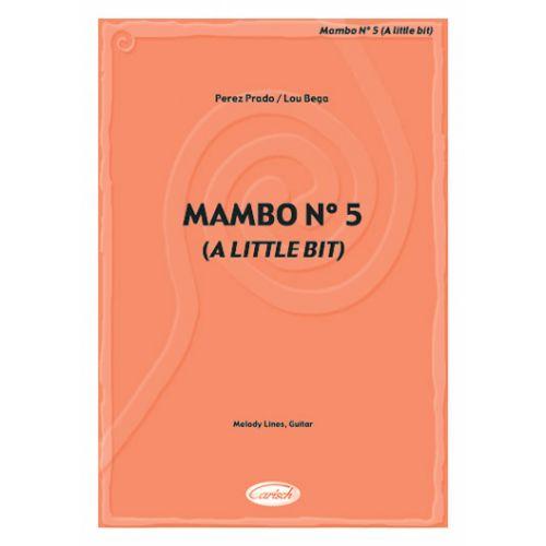 CARISCH PRADO P., BEGA L. - MAMBO N.5 (A LITTLE BIT) - PAROLES ET ACCORDS