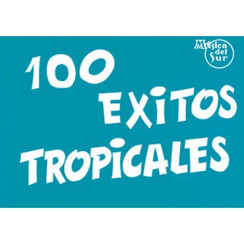 MUSIC DISTRIBUCION 100 EXITOS TROPICALES - PAROLES ET ACCORDS