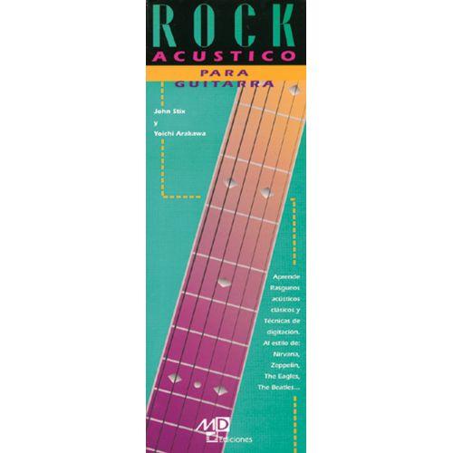 MUSIC DISTRIBUCION STIX JOHN, ARAKAWA Y. - ROCK ACUSTICO PARA GUITARRA - GUITARE