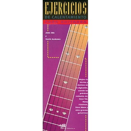 MUSIC DISTRIBUCION STIX JOHN, ARAKAWA Y. - EJERCICIOS DE CALENTAMIENTO - GUITARE