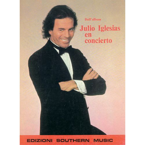 CARISCH IGLESIAS JULIO - IGLESIAS EN CONCIERTO - PAROLES ET ACCORDS