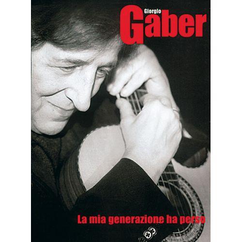 CARISCH GABER GIORGIO - MIA GENERAZIONE HA PERSO - PAROLES ET ACCORDS