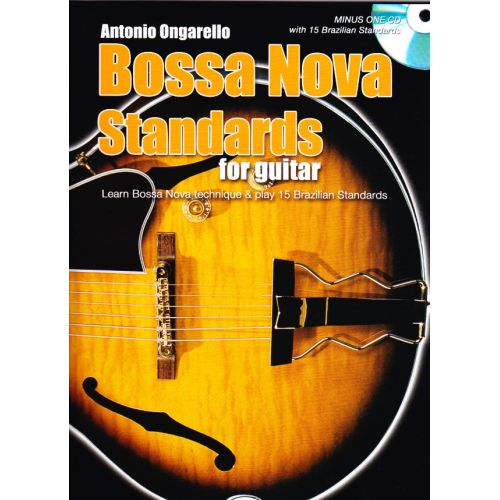 CARISCH ONGARELLO ANTONIO - BOSSA NOVA STANDARDS FOR GUITAR + CD