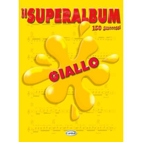 CARISCH SUPERALBUM GIALLO - PAROLES ET ACCORDS