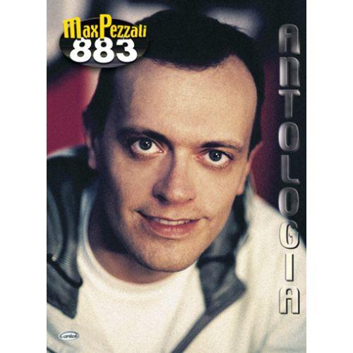 CARISCH PEZZALI MAX - ANTOLOGIA 883 - PAROLES ET ACCORDS