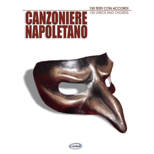 CARISCH CANZONIERE NAPOLETANO - PAROLES ET ACCORDS