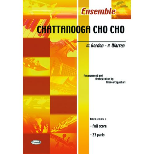 CARISCH GORDON, WARREN - CHATTANOOGA CHO CHO - ENSEMBLE MUSICAL
