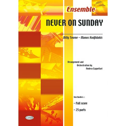 CARISCH NEVER ON SUNDAY - ENSEMBLE MUSICAL