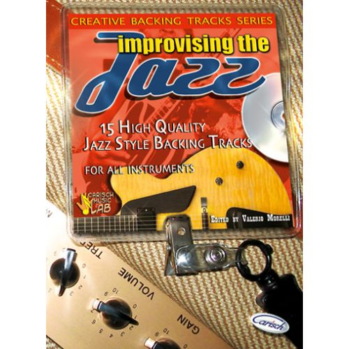 CARISCH MORELLI VALERIO - IMPROVISING THE JAZZ + CD - GUITARE