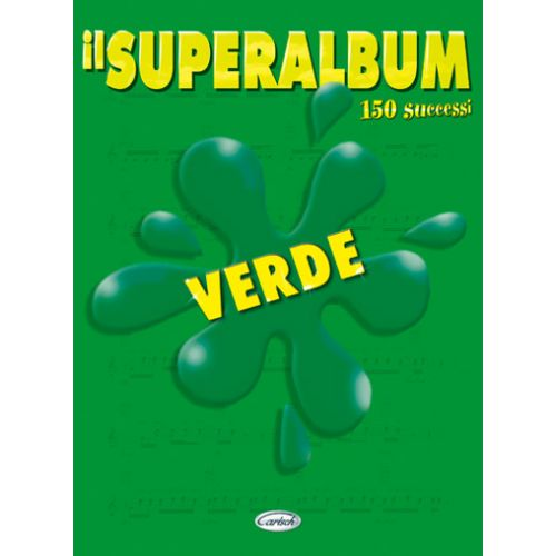 CARISCH SUPERALBUM VERDE - PAROLES ET ACCORDS