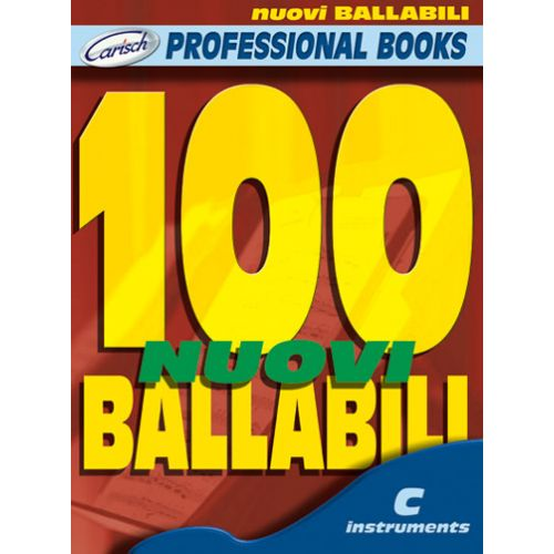 CARISCH 100 NUOVI BALLABILI - INSTRUMENTS EN DO