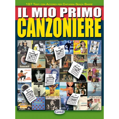 CARISCH MIO PRIMO CANZONIERE - PAROLES ET ACCORDS