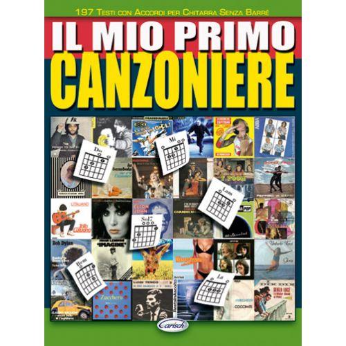 CARISCH MIO PRIMO CANZONIERE - PAROLES ET ACCORDS