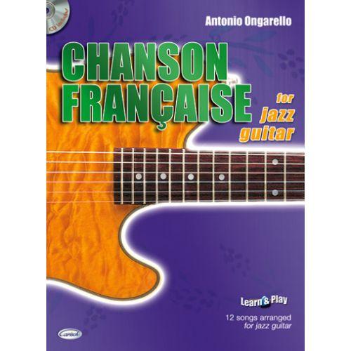 CARISCH ONGARELLO - CHANSON FRANCAISE POUR GUITARE JAZZ + CD