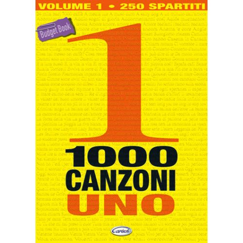 CARISCH 1000 CANZONI VOLUME 1 - PAROLES ET ACCORDS
