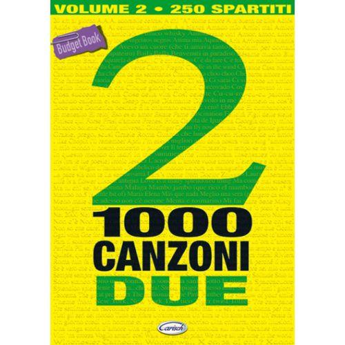 CARISCH 1000 CANZONI VOL.2 - PAROLES ET ACCORDS