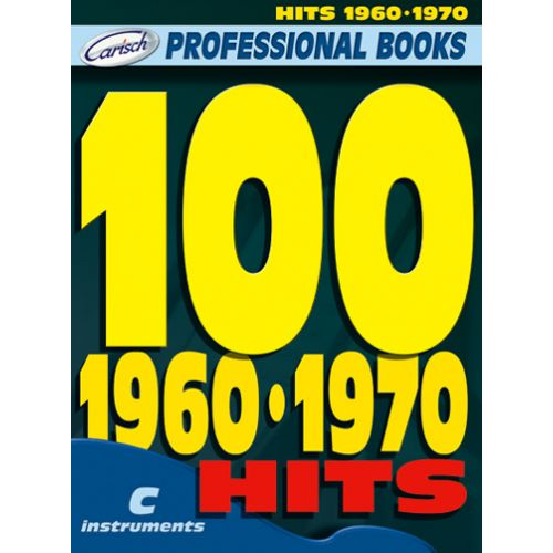 CARISCH 100 HITS 60-70 - INSTRUMENTS EN DO