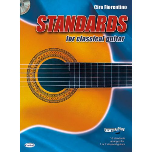 CARISCH FIORENTINO CIRO - STANDARD FOR CLASSICAL GUITAR + CD