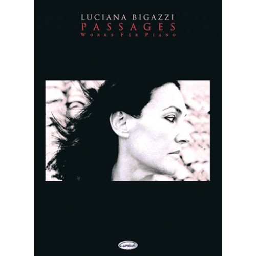 CARISCH BIGAZZI LUCIANA - PASSAGES - PIANO
