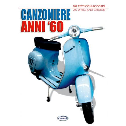 CARISCH CANZONIERE ANNI 60 - PAROLES ET ACCORDS