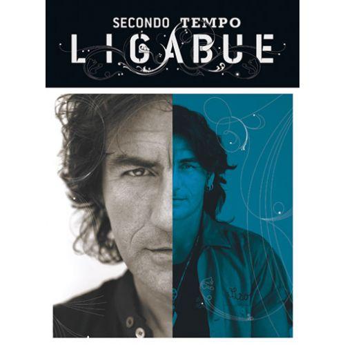 CARISCH LIGABUE - SECONDO TEMPO - PAROLES ET ACCORDS