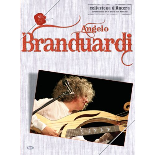 CARISCH BRANDUARDI ANGELO - COLLEZIONE D'AUTORE - PAROLES ET ACCORDS
