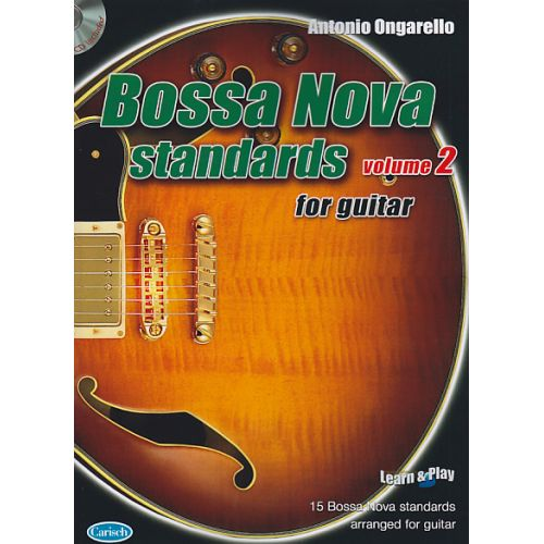 CARISCH ONGARELLO ANTONIO - BOSSA NOVA STANDARDS FOR GUITAR VOL.2