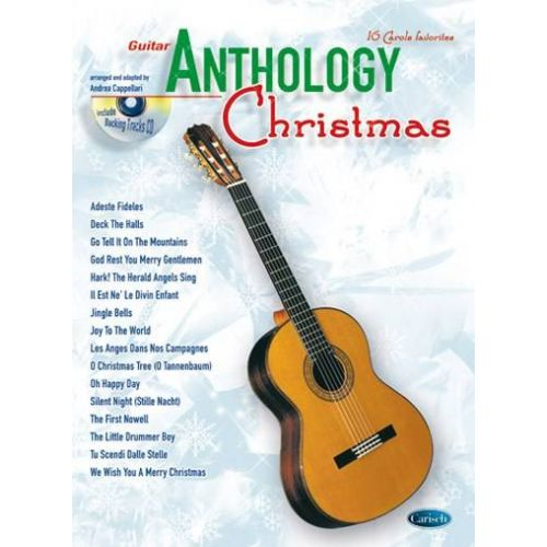 CARISCH CAPPELLARI A. - ANTHOLOGY CHRISTMAS + CD - GUITARE