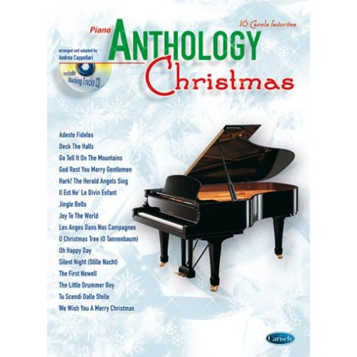 CARISCH CAPPELLARI A. - ANTHOLOGY CHRISTMAS + CD - PIANO