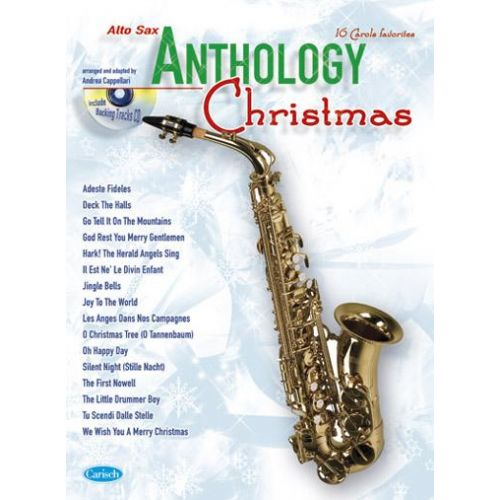 CARISCH CAPPELLARI A. - ANTHOLOGY CHRISTMAS + CD - SAXOPHONE ALTO