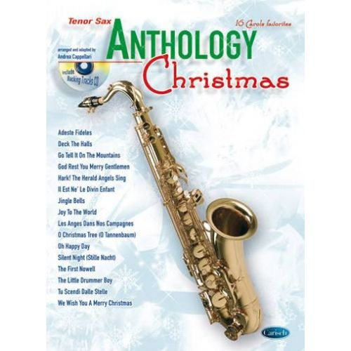 CARISCH CAPPELLARI A. - ANTHOLOGY CHRISTMAS + CD - SAXOPHONE TENOR