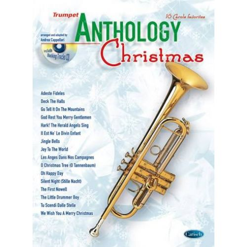 CARISCH CAPPELLARI A. - ANTHOLOGY CHRISTMAS + CD - TROMPETTE