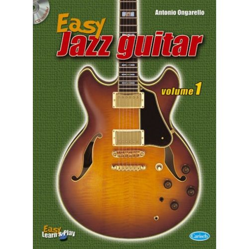 CARISCH ONGARELLO ANTONIO - EASY JAZZ GUITAR VOL. 1 + CD