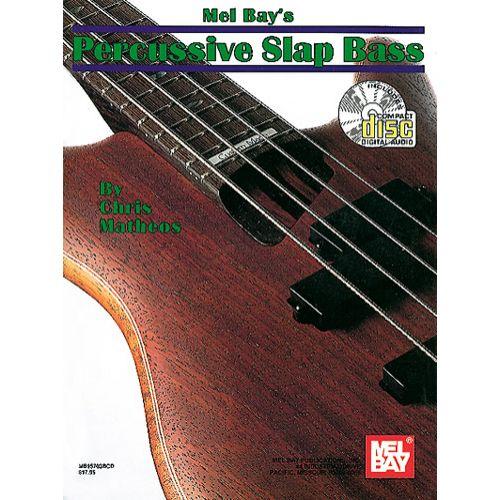 MEL BAY CHRIS MATHEOS - PERCUSSIVE SLAP BASS + CD