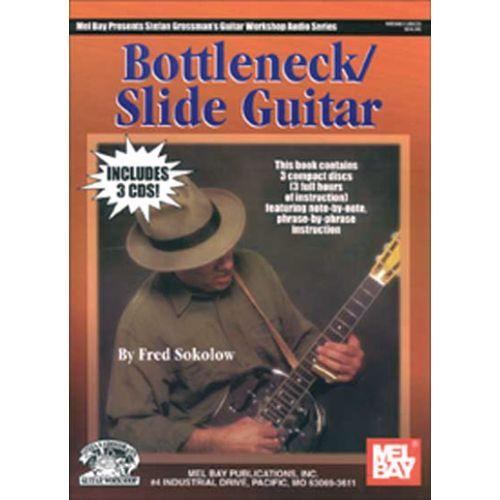 MEL BAY SOKOLOW FRED - BOTTLENECK SLIDE GUITAR + 3CD