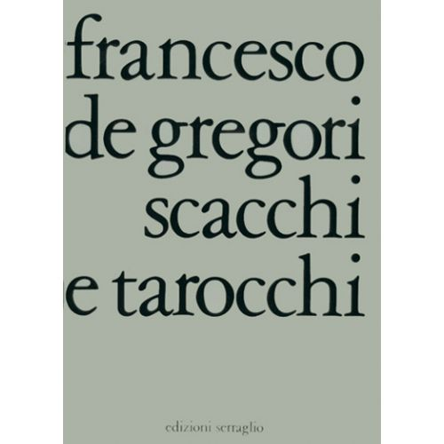 CARISCH DE GREGORI - SCACCHI E TAROCCHI - PAROLES ET ACCORDS