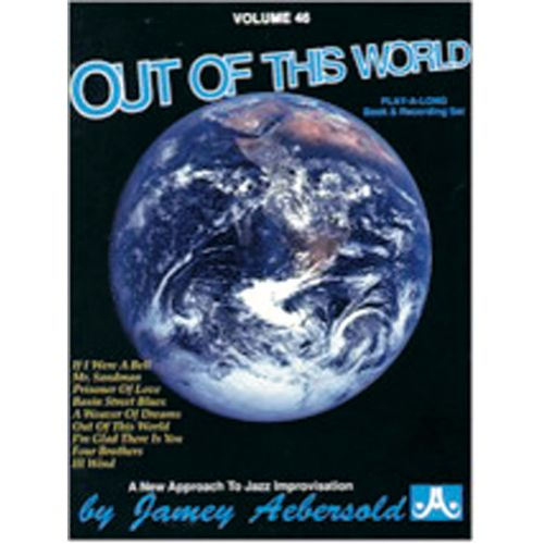 AEBERSOLD AEBERSOLD N°046 - OUT OF THIS WORLD + CD
