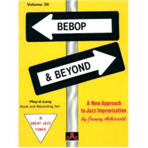 AEBERSOLD AEBERSOLD N°036 - BEBOP AND BEYOND + CD