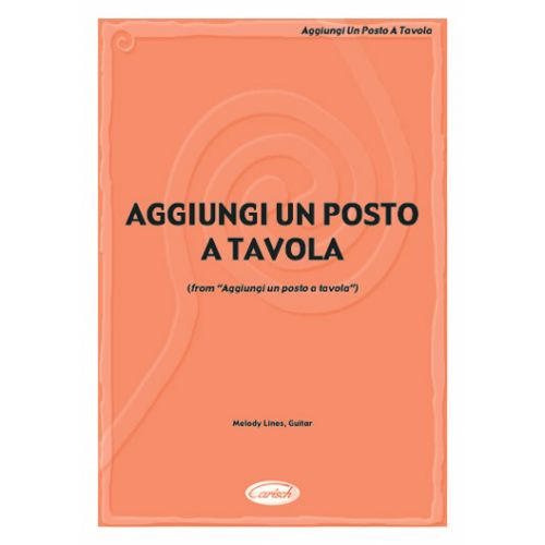 CARISCH TROVAJOLI A. - AGGIUNGI UN POSTO A TAVOLA - PAROLES ET ACCORDS