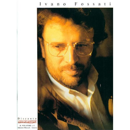 CARISCH FOSSATI IVANO - DISCANTO - PAROLES ET ACCORDS