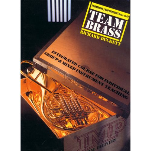 IMP DUCKETT RICHARD - TEAM BRASS + CD - TROMBONE