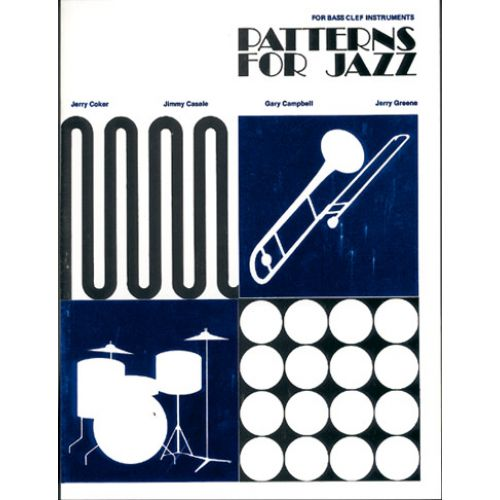 WARNER BROS JERRY COCKER - PATTERNS FOR JAZZ - FOR BASS CLEF INSTRUMENTS