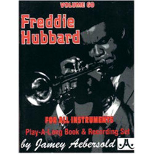 AEBERSOLD AEBERSOLD N°60 - FREDDIE HUBBARD + CD - TOUS INSTRUMENTS