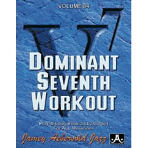 AEBERSOLD AEBERSOLD N°084 - DOMINANT 7TH WORKOUT + CD