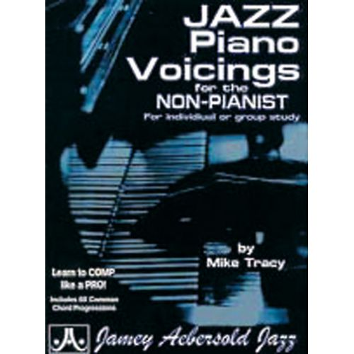 AEBERSOLD TRACY MIKE - JAZZ PIANO VOICINGS FOR THE NON-PIANIST