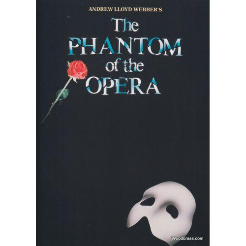HAL LEONARD WEBBER A. L. - PHANTOM OF THE OPERA - PIANO-CHANT