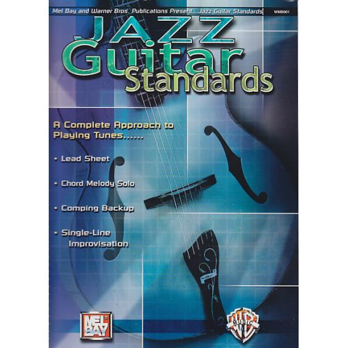 MEL BAY JAZZ GUITAR STANDARDS VOL.1 - A COMPLETE APPROACH TO PLAYING TUNES