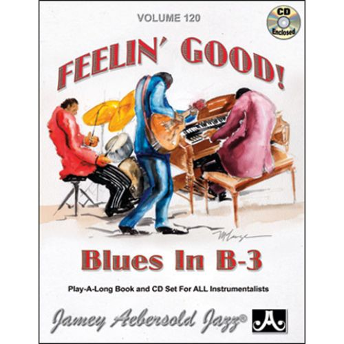 AEBERSOLD AEBERSOLD N°120 - FEELIN' GOOD BLUES B-3 + CD - TOUS INSTRUMENTS